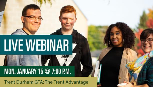 Live Webinar: Monday, January 15 at 7pm, Trent Durham GTA