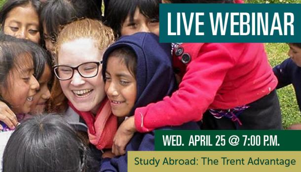 Study Abroad: The Trent Advantage Webinar