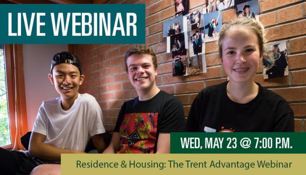 Residence & Housing: The Trent Advantage Webinar