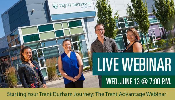 Starting Your Trent Durham Journey: The Trent Advantage Webinar