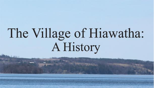 The Village of Hiawatha: A History Book Cover