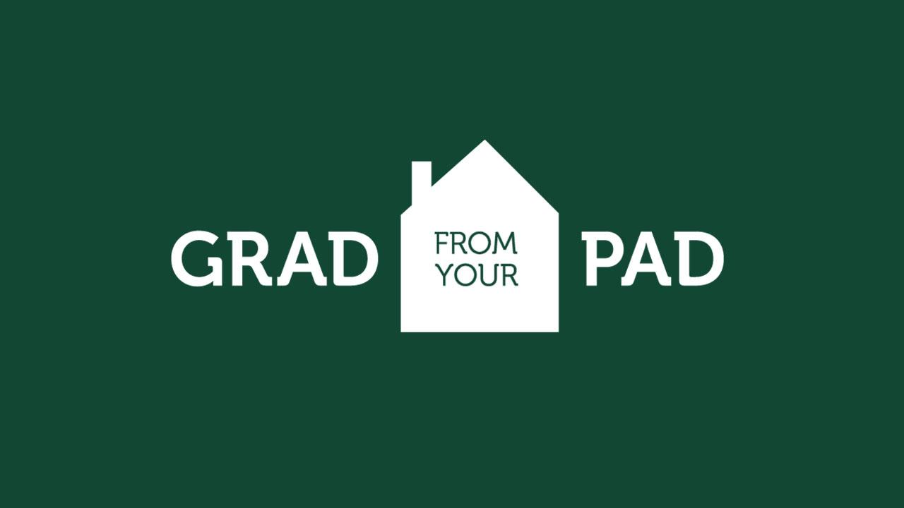 Grad from Your Pad