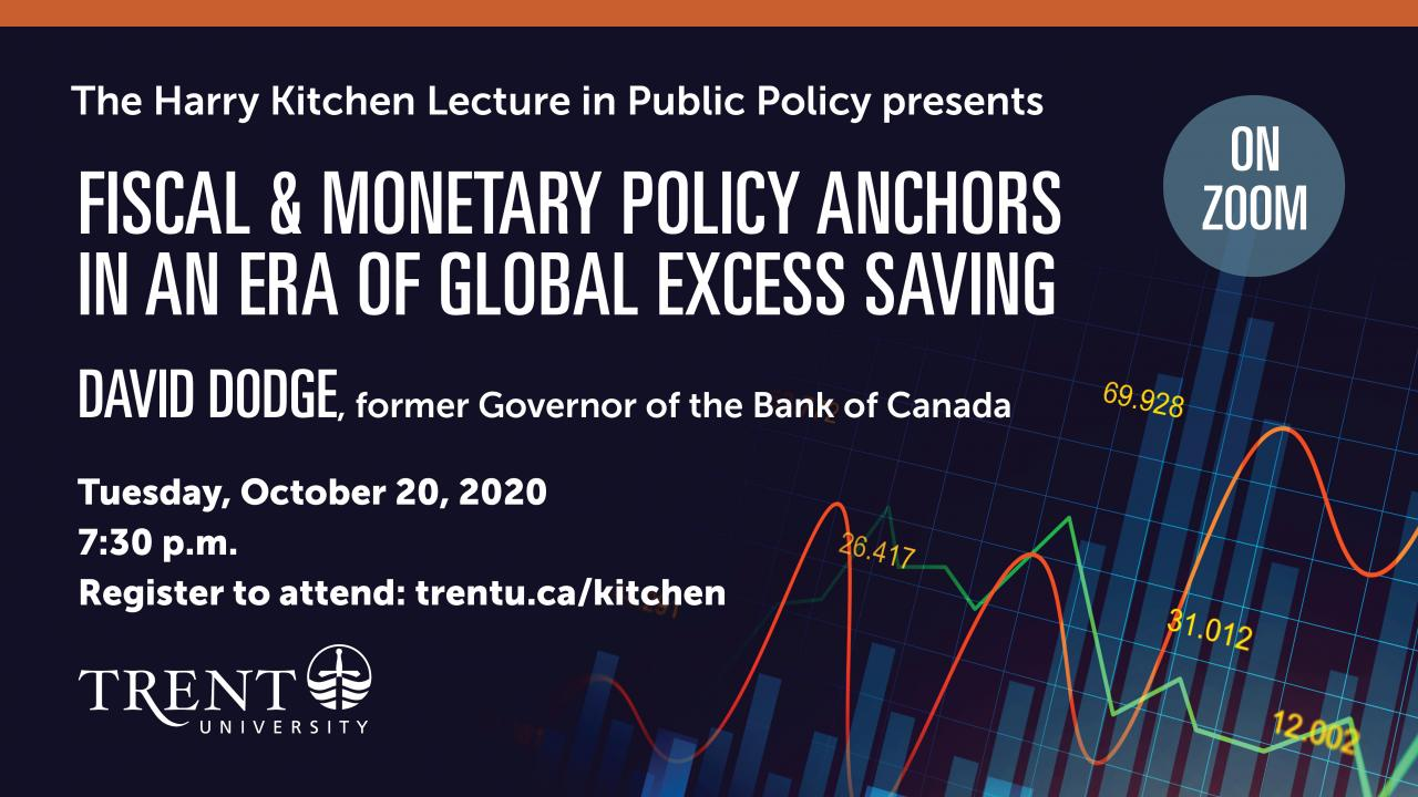 David Dodge: Fiscal and Monetary Policy Anchors in an Era of Global Excess Saving poster with registration details