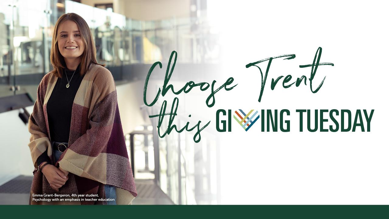 Choose Trent this Giving Tuesday
