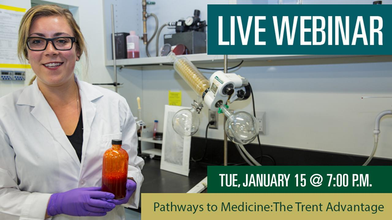 Pathways to Medicine: The Trent Advantage Webinar