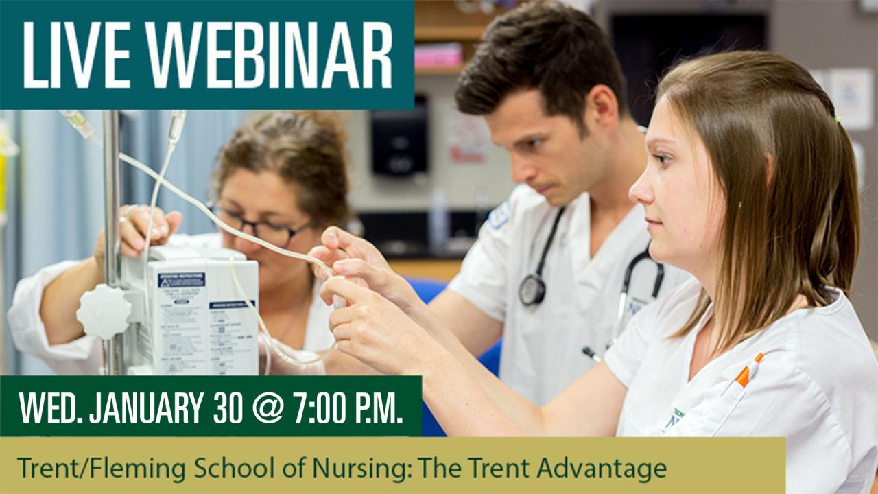 Trent/Fleming School of Nursing: The Trent Advantage Webinar