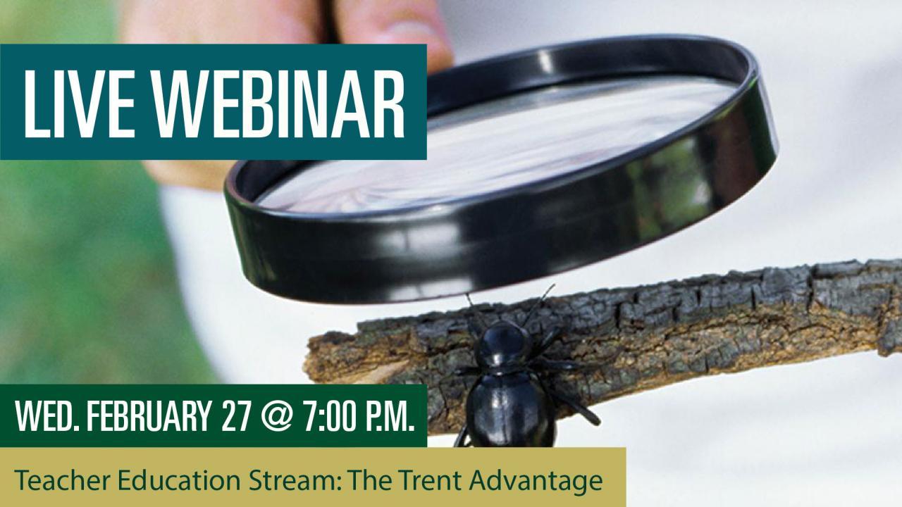 Teacher Education Stream: The Trent Advantage Webinar