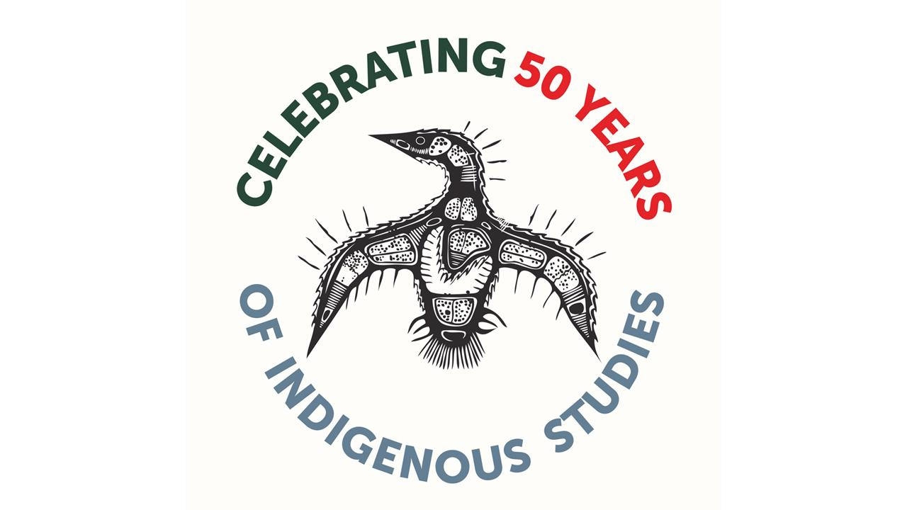 Celebrating 50 Years of Indigenous Studies