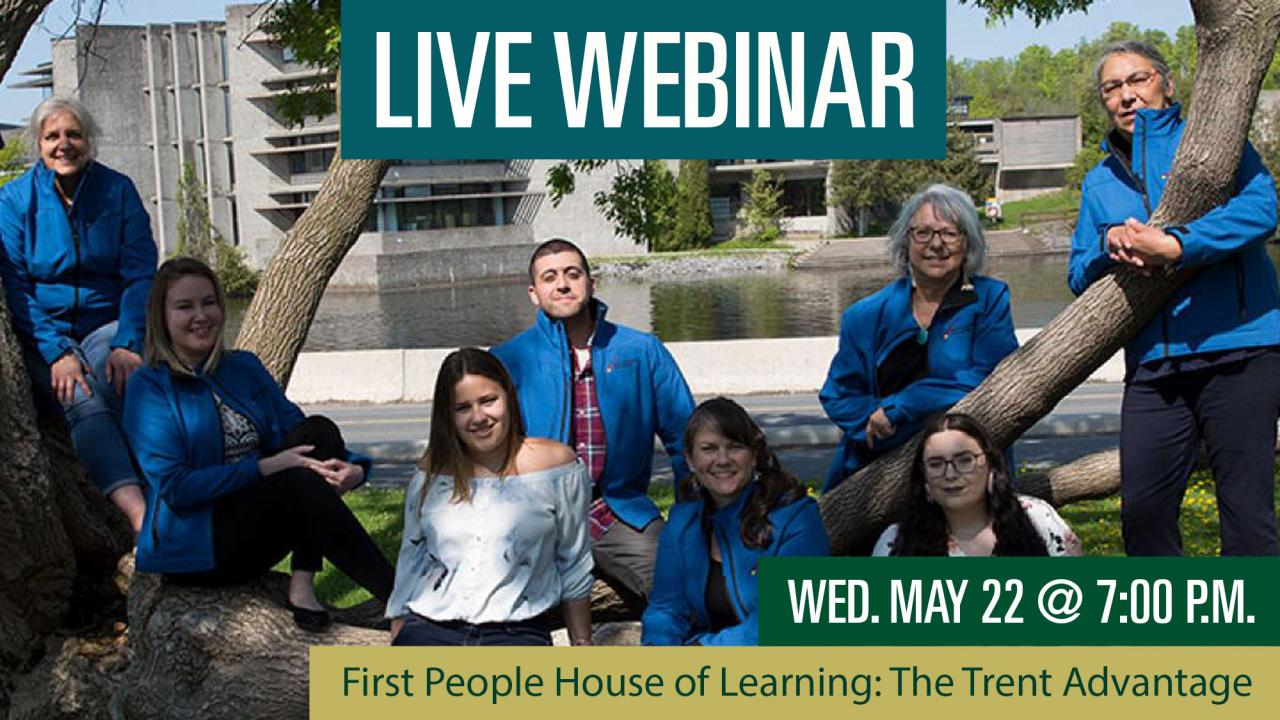 First People House of Learning: The Trent Advantage Webinar