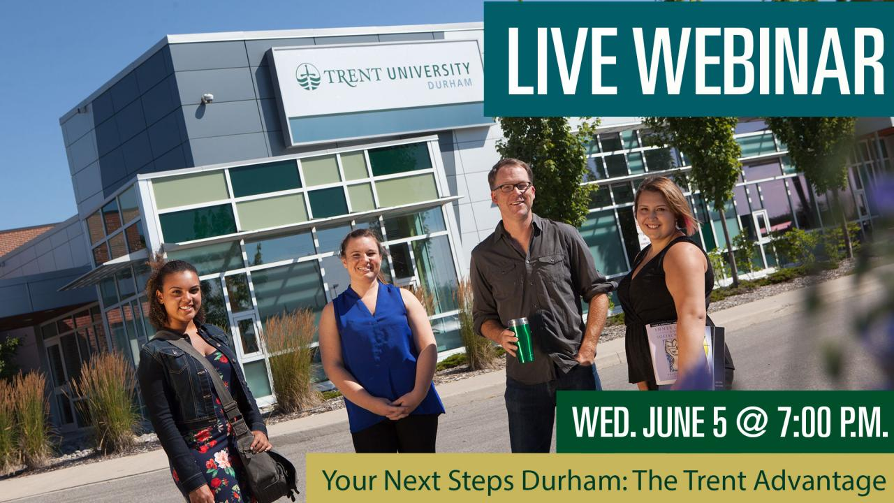 Your Next Steps Durham: The Trent Advantage Webinar