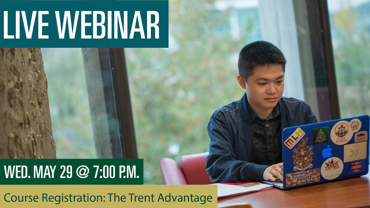Course Registration: The Trent Advantage, Wednesday, May 29 at 7pm