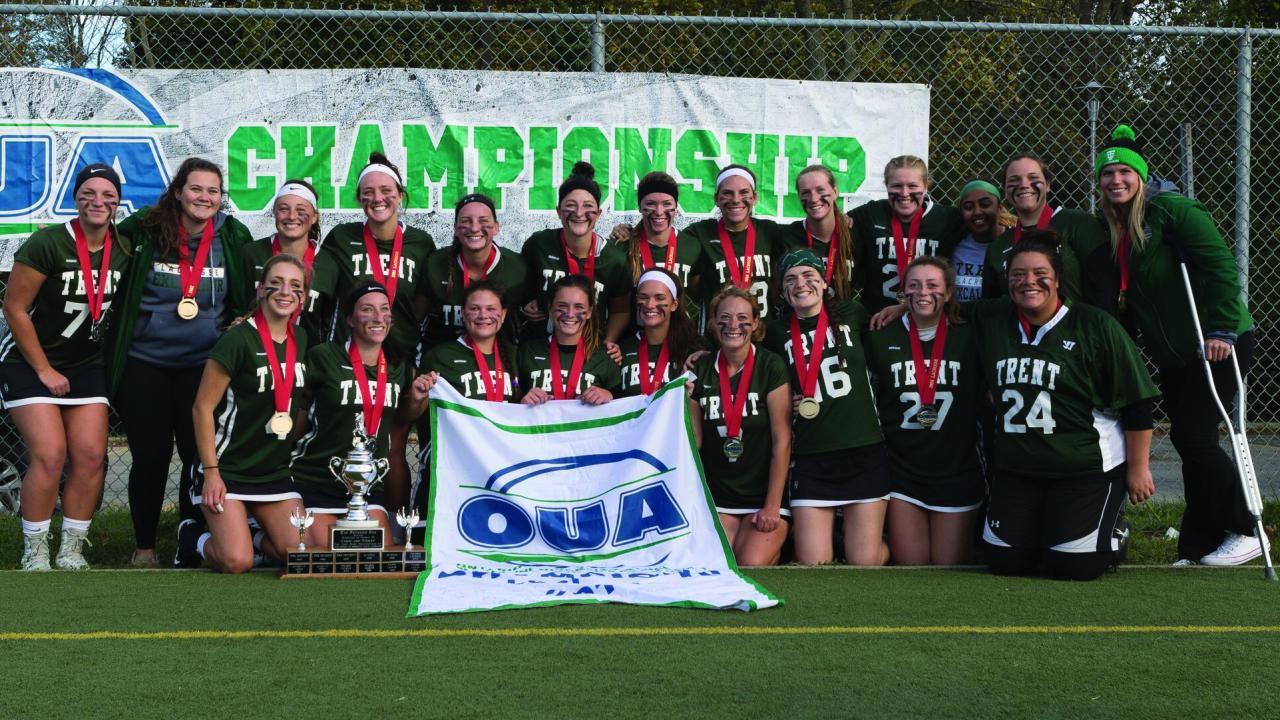 Trent University Women's Lacrosse 2016 OUA Champions