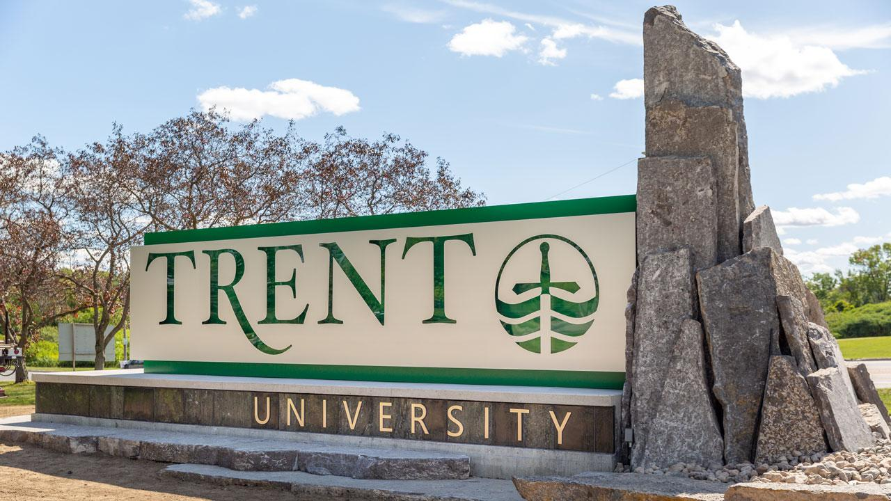 The new Trent University sign at west bank.